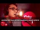 Moner Manush - Anupam Roy Feat. Satyaki Banerjee Babul Supriyo - Coke Studio@MTV Season 4