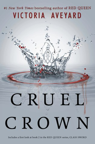 Cruel Crown (Red Queen 0.1-0.2)