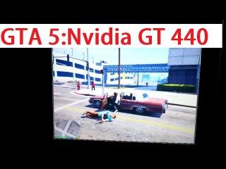 GTA 5 (PC) Nvidia GT 440