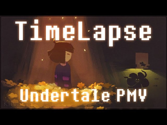 TimeLapse Complete Undertale PMV MAP