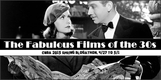 The Fabulous Films of the 30s