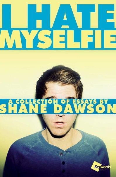 I Hate Myselfie NF - Shane Dawson