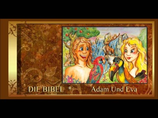 DIE BIBEL - Adam Und Eva (Kinder Hrbuch)