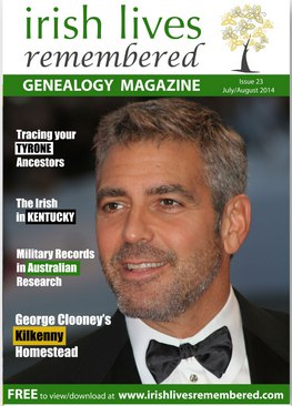 Irish Lives Remembered George Clooney Issue 23 July August 2014
