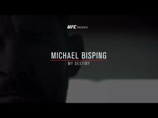 UFC 204: Michael Bisping - My Destiny