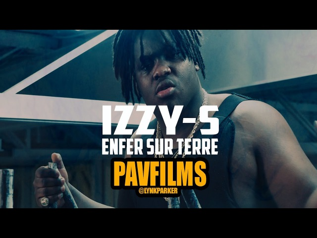 IZZY S ENFER SUR TERRE PROD BY SIMON SILLZ Shot by PAVFILMS