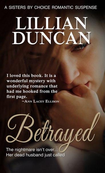Lillian Duncan - Betrayed