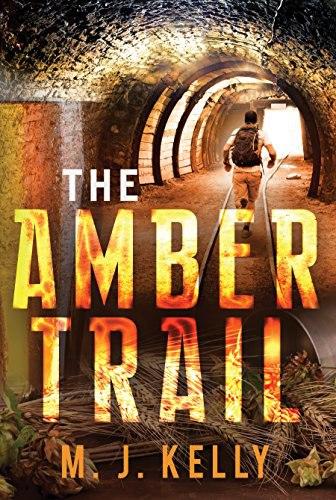 M J Kelly - The Amber Trail
