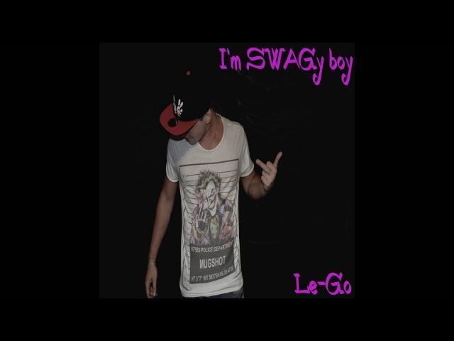 Le Go I'm SWAGy boy