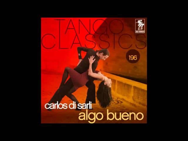 Sexteto Carlos Di Sarli - Carnaval de antaño