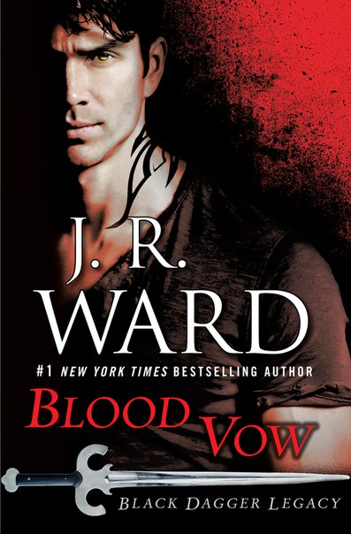 Blood Vow (Black Dagger Legacy #2)