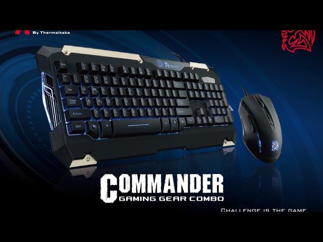 Обзор игрового набора от Thermaltake, клавиатура мышь Ttesports Commander