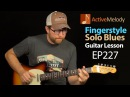 Slow and Dark Blues Guitar Lesson Played Fingerstyle Blues Guitar Lesson EP227