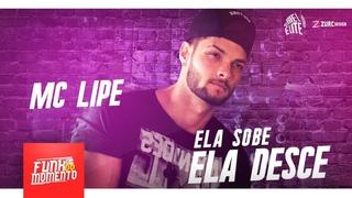 MC Lipe - Ela Sobe, Ela Desce (DJ Biel Elite)
