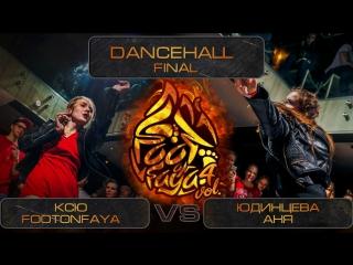 FOOTONFAYA BATTLE 4 | DANCEHALL | Final | Ксю FOOTONFAYA VS Юдинцева Аня