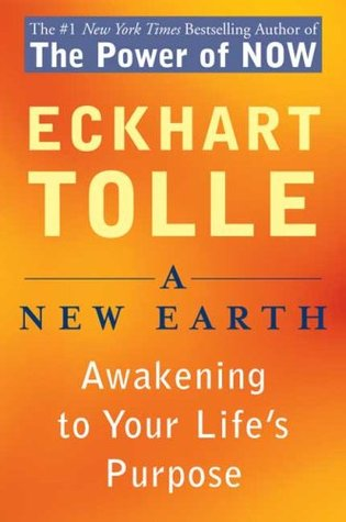 Eckhart Tolle] A New Earth Awakening to Your Lif
