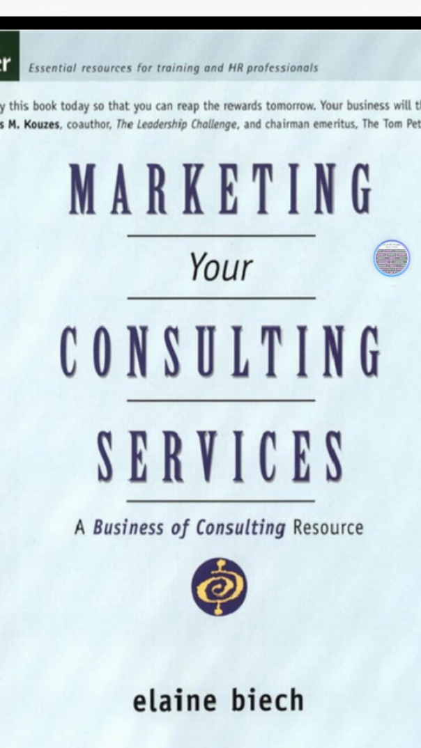 Marketing Your Consulting Services - Jossey Bass