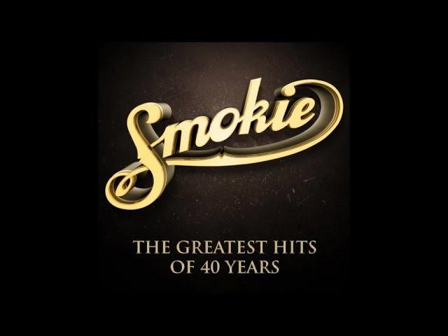 Smokie The Greatest Hits of 40 Years Full Album