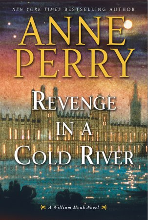 Revenge in a Cold River - Anne Perry