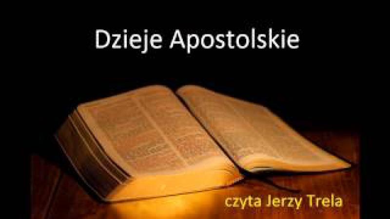 Dzieje Apostolskie Biblia Tysiąclecia czyta Jerzy Trela