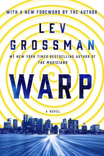 Lev Grossman - Warp