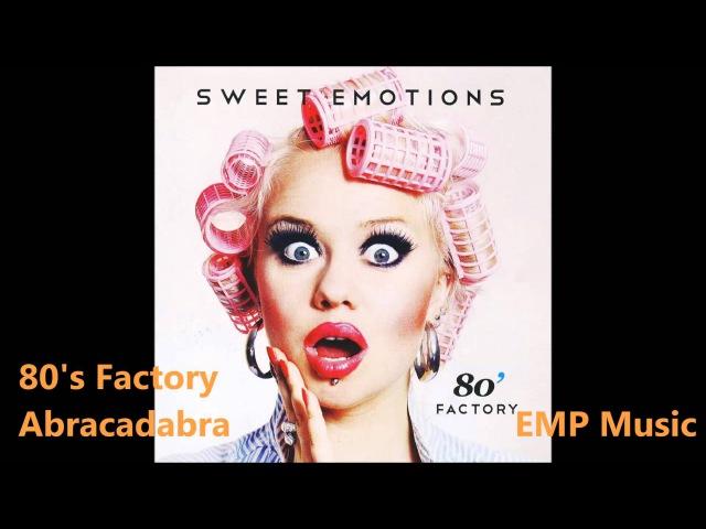 80' Factory - Abracadabra