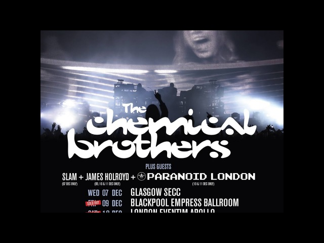 Chemical Brothers @ Hammersmith Apollo - London 11 12 2016