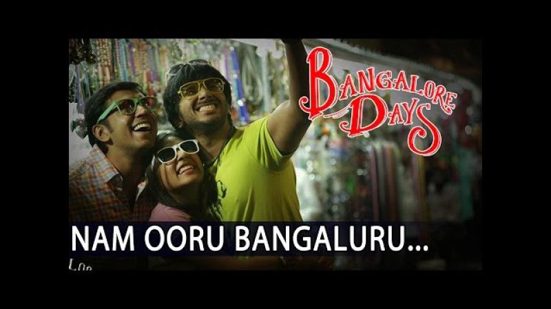 NAM OORU BENGALURU Bangalore Days Songs NivinPauly Dulquar Salman Nazriya Fahad Fazil