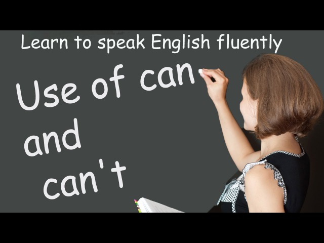 Use of can and can't - Common Grammar Errors In English - Basic English Lessons
