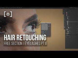 Hair Retouching Tutorial | RGG EDU Natural Edge Eyelashes Chapter 6