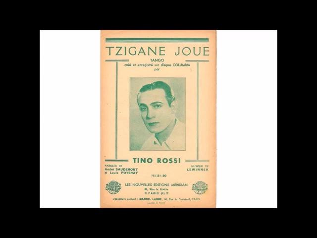 Tino Rossi - Tzigane joue (1937)