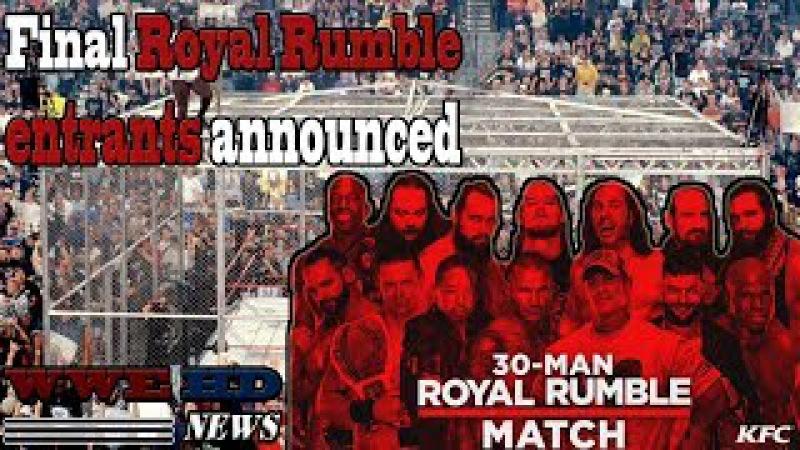 Final Royal Rumble entrants announced WWE HD NEWS