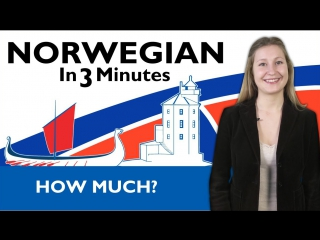 Norwegian in three minutes how much
