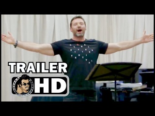 THE GREATEST SHOWMAN Featurette Trailer -Hugh Sings From Now On (2017) Hugh Jackman Musical Movie HD