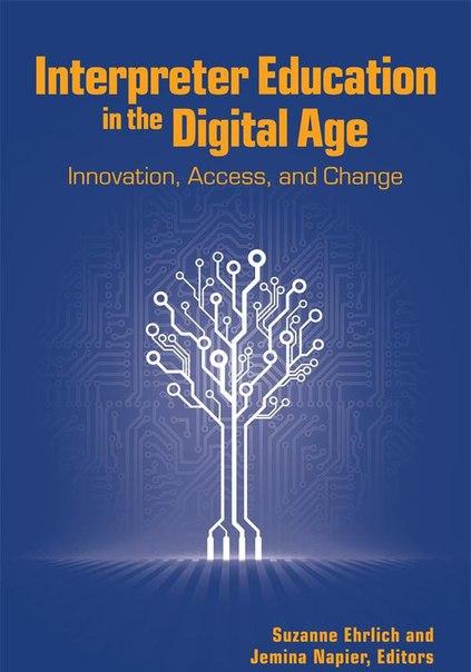 Interpreter Education in the Digital Age Innovati