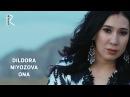 Dildora Niyozova - Ona | Дилдора Ниёзова - Она