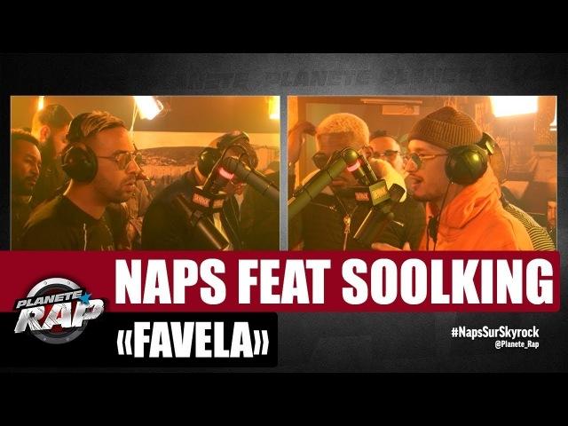 EXCLU Naps Favela Feat Soolking PlanèteRap