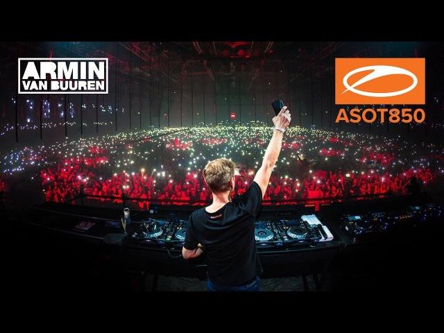 Armin van Buuren live at A State Of Trance 850 Jaarbeurs Utrecht The Netherlands