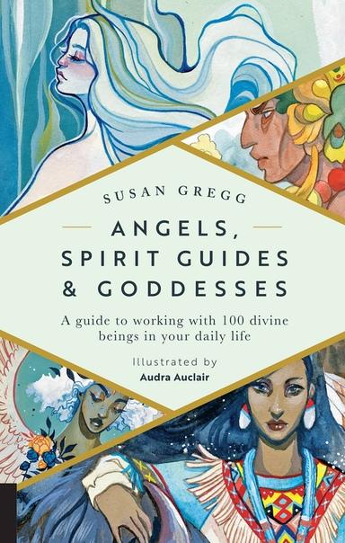 Angels,SpiritGuidesGoddess-SusanGregg