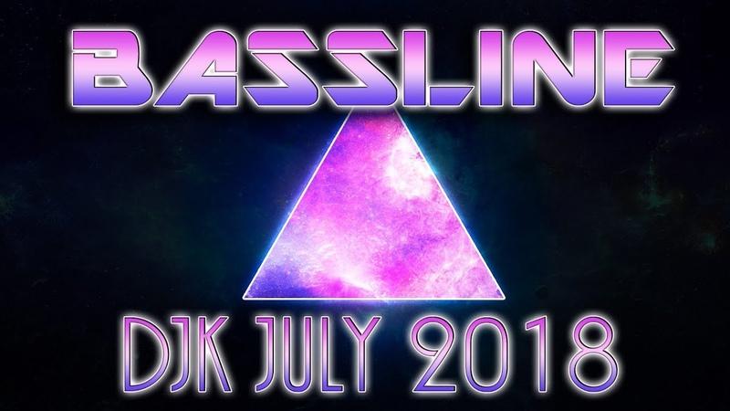 DJK 2018 JULY - NEW BASSLINE MIX - BASSLINE / NICHE / SPEED GARAGE