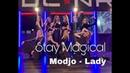 VOGUE FEMME CHOREO | MODJO- LADY | STAY MAGICAL |