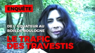 Travestis : la filière équatorienne - Documentaire CHOC HD Français