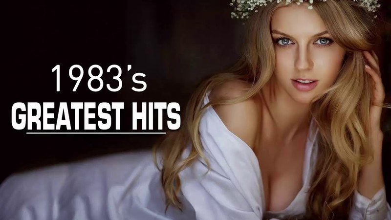 Best Songs Of 1983s - Unforgettable 80s Music Hits - Greatest Golden Oldies 80s Music
