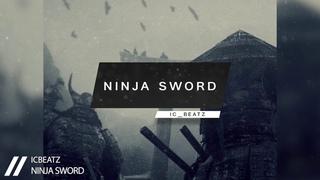 |FREE| IC_Beatz - Ninja Sword | Japanese Type Beat | Aggressive