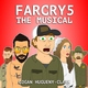 Logan Hugueny-Clark - Far Cry 5 the Musical