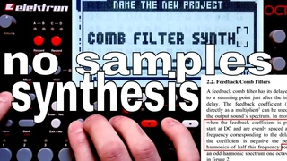 Octatrack: No Samples Necessary - Comb Filter Synthesis
