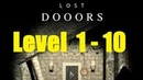 Lost DOOORS - escape game - level 1, 2, 3, 4, 5, 6, 7, 8, 9, 10