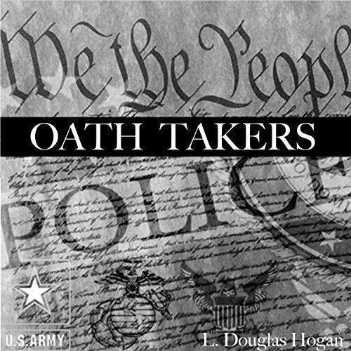 Oath Takers - L. Douglas Hogan