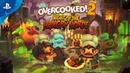 Overcooked 2 Night of the Hangry Horde Release Trailer PS4