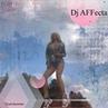 DJ AFFecta Cruel Summer